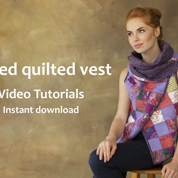 Video Tutorials Felted Quilted Ves